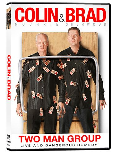 COLIN & BRAD TWO MAN GROUP DVD