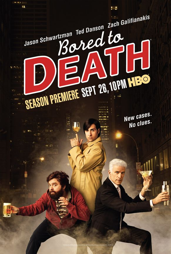 BORED TO DEATH Season 2 Promo Poster