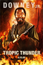 Tropic Thunder Movie Poster Featuring Robert Downey Jr.